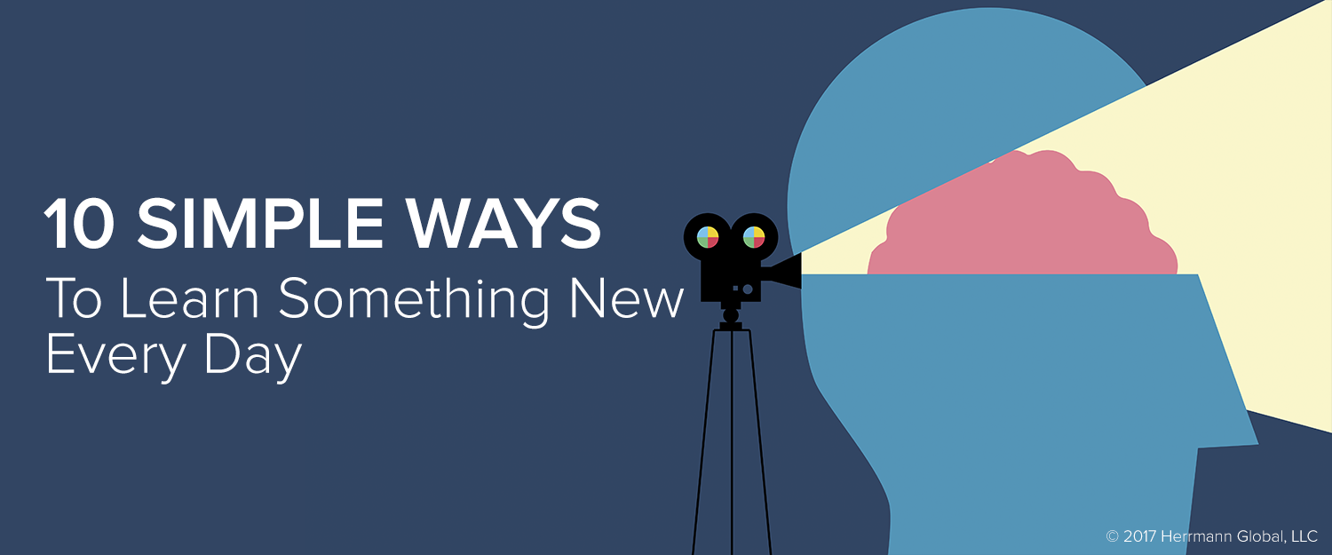 10 simple ways to learn something new every day