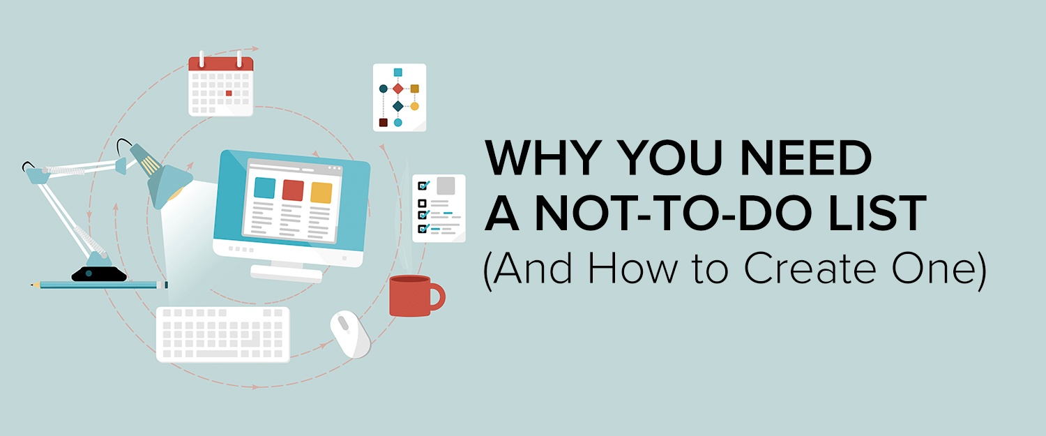 Why You Need a Not-to-Do List (And How to Create One)