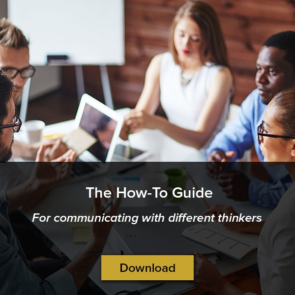 Get the how-to guide for communicating with different thinkers